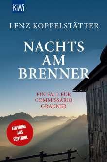 Lenz Koppelstätter: Nachts am Brenner, Buch