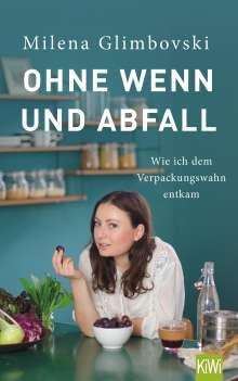 Milena Glimbovski: Ohne Wenn und Abfall, Buch