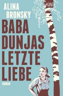 Alina Bronsky: Baba Dunjas letzte Liebe, Buch