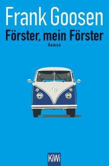 Frank Goosen: Förster, mein Förster, Buch