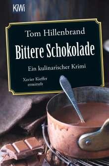 Tom Hillenbrand: Bittere Schokolade, Buch