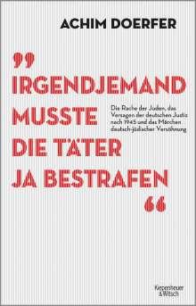 Achim Doerfer: Irgendjemand musste die Täter ja bestrafen, Buch