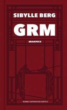 Sibylle Berg: GRM, Buch
