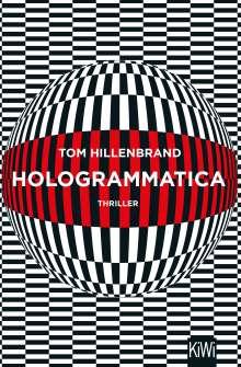Tom Hillenbrand: Hologrammatica, Buch