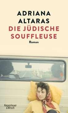 Adriana Altaras: Die jüdische Souffleuse, Buch