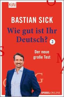Bastian Sick: Wie gut ist Ihr Deutsch? 2, Buch