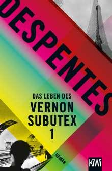 Virginie Despentes: Das Leben des Vernon Subutex 1, Buch