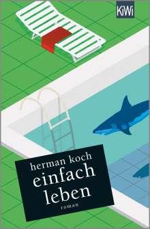Herman Koch: Einfach leben, Buch