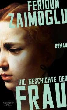 Feridun Zaimoglu: Die Geschichte der Frau, Buch