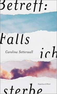 Carolina Setterwall: Betreff: Falls ich sterbe, Buch
