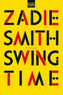Zadie Smith: Swing Time, Buch
