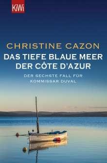 Christine Cazon: Das tiefe blaue Meer der Côte d'Azur, Buch