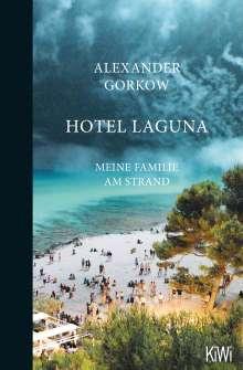 Alexander Gorkow: Hotel Laguna, Buch