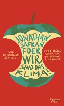 Jonathan Safran Foer: Wir sind das Klima!, Buch