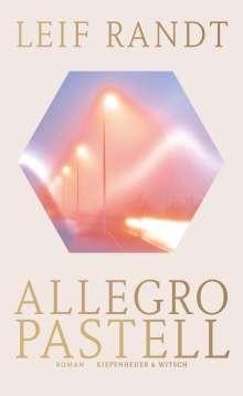 Leif Randt: Allegro Pastell, Buch