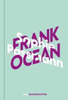 Sophie Passmann: Sophie Passmann über Frank Ocean, Buch