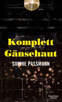 Sophie Passmann: Komplett Gänsehaut, Buch