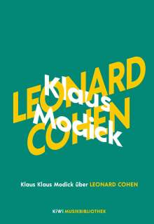 Klaus Modick: Klaus Modick über Leonard Cohen, Buch