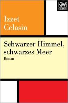 Izzet Celasin: Schwarzer Himmel, schwarzes Meer, Buch
