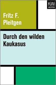 Fritz Pleitgen: Durch den wilden Kaukasus, Buch