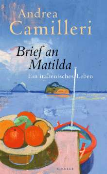 Andrea Camilleri (1925-2019): Brief an Matilda, Buch