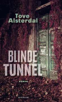 Tove Alsterdal: Blinde Tunnel, Buch