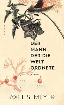 Axel S. Meyer: Der Mann, der die Welt ordnete, Buch