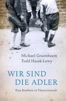 Michael Gruenbaum: Wir sind die Adler, Buch