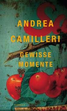 Andrea Camilleri (1925-2019): Gewisse Momente, Buch