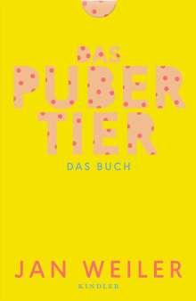 Jan Weiler: Das Pubertier. Das Buch, Buch