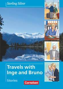 John Stevens: Sterling Silver - Travels with Inge and Bruno. Stories, Buch
