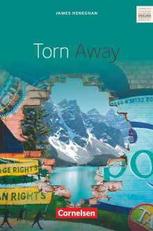 James Heneghan: Torn Away. Mit Materialien, Buch