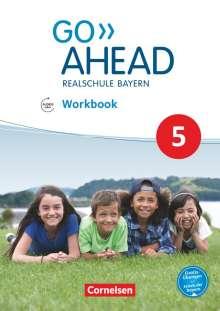 James Abram: Go Ahead 5. Jahrgangsstufe - Ausgabe für Realschulen in Bayern - Workbook mit Audios online, Buch