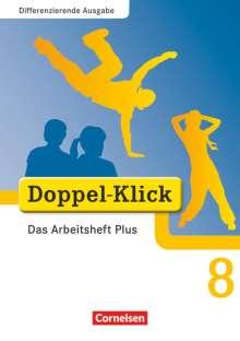 Grit Adam: Doppel-Klick - Differenzierende Ausgabe. 8. Schuljahr. Das Arbeitsheft Plus, Buch