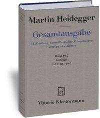 Martin Heidegger: Vorträge, Buch