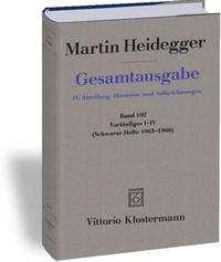 Martin Heidegger: Vorläufiges I-IV, Buch