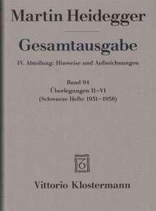 Martin Heidegger: Gesamtausgabe. 4 Abteilungen / Überlegungen II-VI, Buch