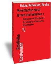 James W. Heisig: Vereinfachte Hanzi lernen und behalten, Buch