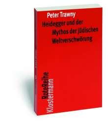 Peter Trawny: Heidegger und der Mythos der jüdischen Weltverschwörung, Buch
