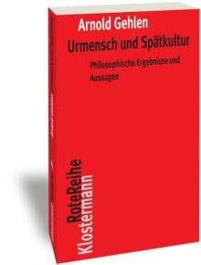Arnold Gehlen: Urmensch und Spätkultur, Buch