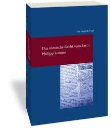 Philipp Lotmar: Das römische Recht vom Error, Buch