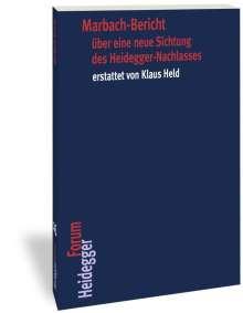 Marbach-Bericht über eine neue Sichtung des Heidegger-Nachlasses erstattet von Klaus Held, Buch