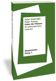 Peter Sloterdijk: Unter der Platane, Buch