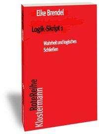 Elke Brendel: Logik-Skript 1, Buch
