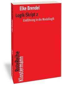 Elke Brendel: Logik-Skript 2, Buch