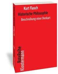 Kurt Flasch: Historische Philosophie, Buch