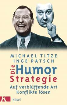 Michael Titze: Die Humorstrategie, Buch