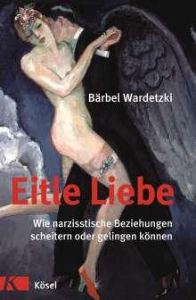 Bärbel Wardetzki: Eitle Liebe, Buch