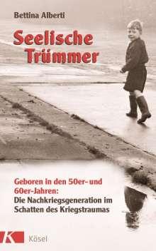 Bettina Alberti: Seelische Trümmer, Buch