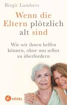 Birgit Lambers: Wenn die Eltern plötzlich alt sind, Buch